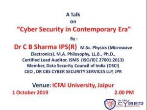 ICFAI University, Jaipur 01/10/2019 Cyber Security in Contemporary Era