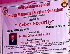 VPS Science School & Pragya Memorial Sikshan Sansthan 15/10/2019 Cyber Security