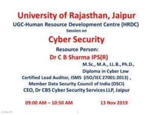 UGC - Human Resource Development Centre, Rajasthan University, Jaipur 13/11/2019 Cyber Security