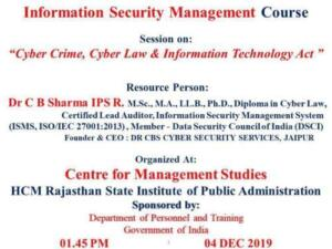 HCM Rajasthan State Institute of Public Administration Jaipur 4/12/2019 Cyber Crime, Cyber Law and Information Technology Act