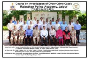 Rajasthan Police Academy, Jaipur 17/10/2016-26/10/2016 10 days Course on Investigation of Cybercrime Cases Sponsored by BPR&D
