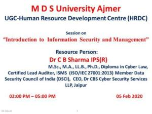UGC-Human Resource Development Centre, MDS University Ajmer 05/02/2020 Introduction to Information Security and Management