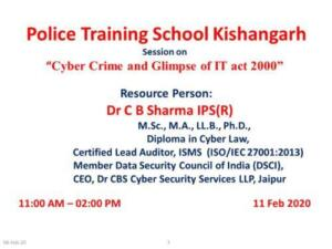 Police Training School, Kishangarh 11/02/2020 Cyber Crime and Glimpse of IT act 2000