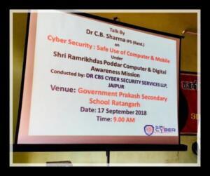 Government Prakash Sec. School, Rajaldesar, Churu 17-09-2018 Cyber Security: Safe use of Computer and Mobile