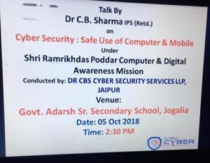 Govt. Adarsh Sr. Sec. School, Jogaliya, Churu 02-10-2018 Cyber Security: Safe use of Computer and Mobile