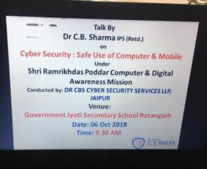 Govt. Jyoti. Sec. School, Ratangarh, Churu 06-10-2018 Cyber Security: Safe use of Computer and Mobile