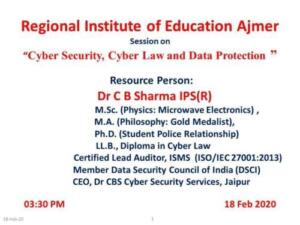 Regional Institute of Education Ajmer 18/02/2020 Cyber Security Cyber Law and Data Protection