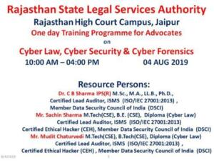 Rajasthan State Legal Services Authority,Rajasthan High Court Jaipur 04/08/2019 Cyber Law, Cyber Security & Cyber Forensics