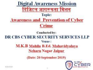 M.K.B Mahila B.Ed Mahavidyalaya, Nehru Nagar, Jaipur 20/09/2019 Awareness and Prevention of Cyber Crime